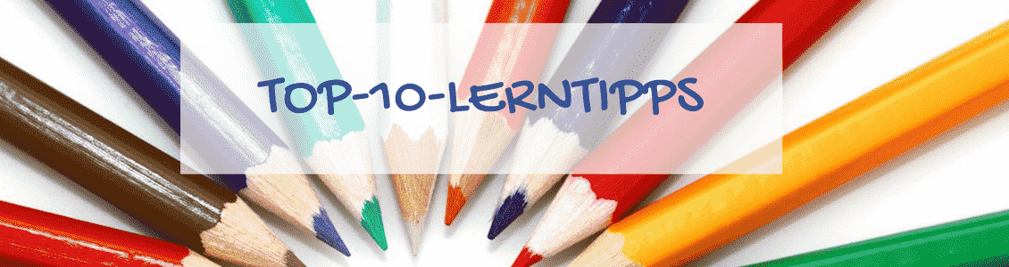 Top 10 Lerntipps für Schüler